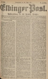 Elbinger Post, Nr.133 Sonnabend 10 Juni 1876, 3 Jh