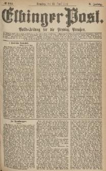 Elbinger Post, Nr.135 Dienstag 13 Juni 1876, 3 Jh