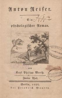 Anton Reiser. Ein psychologischer Roman. […] Zweiter Theil