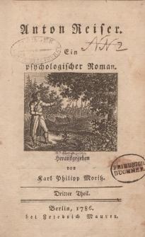Anton Reiser. Ein psychologischer Roman. […] Dritter Theil