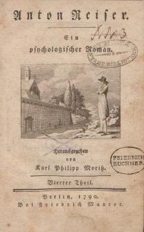 Anton Reiser. Ein psychologischer Roman. […] Vierter Theil