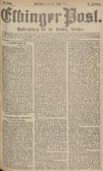 Elbinger Post, Nr.136 Mittwoch 14 Juni 1876, 3 Jh