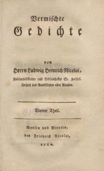 Vermischte Gedichte von Herrn Ludwig Heinrich Nicolai […] Vierter Theil
