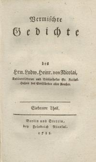Vermischte Gedichte des Hrn. Ludw. Heinr. von Nicolai […] Siebenter Theil