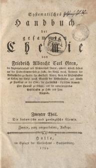 Systematisches Handbuch der gesammten Chemie von Friedrich Albrecht Carl Gren [… ] Zweyter Theil. Die botanische und zoologische Chemie […]