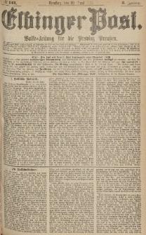 Elbinger Post, Nr.141 Dienstag 20 Juni 1876, 3 Jh