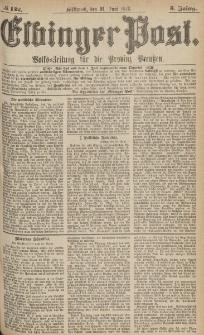 Elbinger Post, Nr.142 Mittwoch 21 Juni 1876, 3 Jh