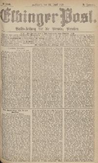 Elbinger Post, Nr.148 Mittwoch 28 Juni 1876, 3 Jh
