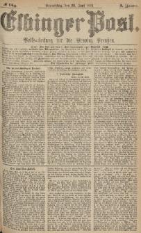 Elbinger Post, Nr.149 Donnerstag 29 Juni 1876, 3 Jh