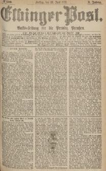 Elbinger Post, Nr.150 Freitag 30 Juni 1876, 3 Jh