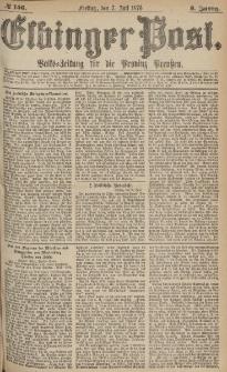 Elbinger Post, Nr.156 Freitag 7 Juli 1876, 3 Jh