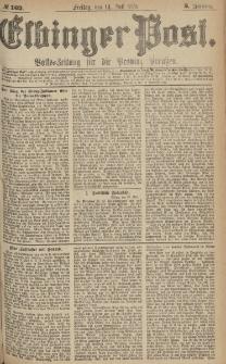 Elbinger Post, Nr.162 Freitag 14 Juli 1876, 3 Jh