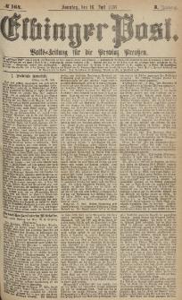 Elbinger Post, Nr.164 Sonntag 16 Juli 1876, 3 Jh
