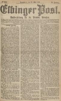 Elbinger Post, Nr.111 Sonnabend 13 Mai 1876, 3 Jh