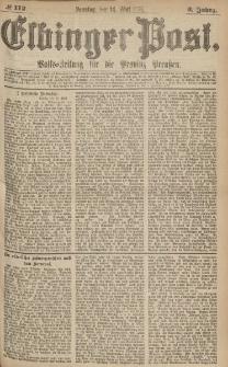 Elbinger Post, Nr.112 Sonntag 14 Mai 1876, 3 Jh