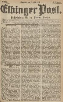 Elbinger Post, Nr.118 Sonntag 21 Mai 1876, 3 Jh