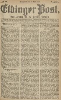 Elbinger Post, Nr.84 Sonnabend 8 April 1876, 3 Jh