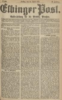 Elbinger Post, Nr.89 Freitag 14 April 1876, 3 Jh