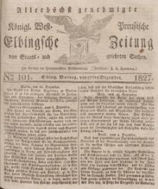 Elbingsche Zeitung, No. 101 Montag, 17 Dezember 1827