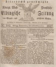 Elbingsche Zeitung, No. 102 Donnerstag, 20 Dezember 1827