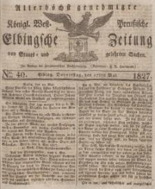Elbingsche Zeitung, No. 40 Donnerstag, 17 Mai 1827