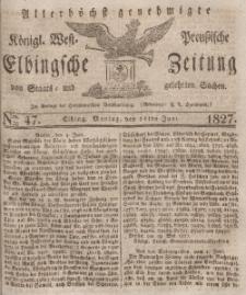 Elbingsche Zeitung, No. 47 Montag, 11 Juni 1827