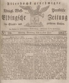 Elbingsche Zeitung, No. 59 Montag, 23 Juli 1827