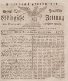 Elbingsche Zeitung, No. 10 Donnerstag, 1 Februar 1827
