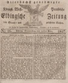 Elbingsche Zeitung, No. 26 Donnerstag, 29 März 1827