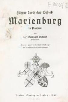 Führer durch das Schloß Marienburg in Preußen