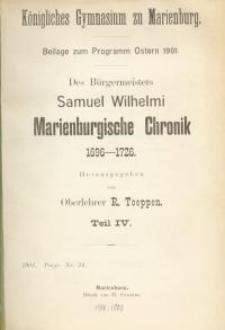Des Bürgermeisters Samuel Wilhelmi Marienburgische Chronik 1696-1726. Teil : 4