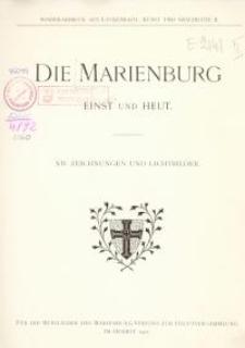 Die Marienburg einst und heut