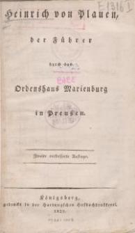 Heinrich von Plauen, der Führer durch das Ordenshaus Marienburg in Preußen (2 Auf.)