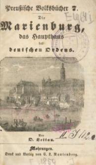 Die Marienburg, das Haupthaus des deutschen Ordens