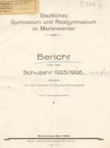 Staatliches Gymnasium und Realgymnasium zu Marienwerder : Bericht über das Schuljahr 1925/1926