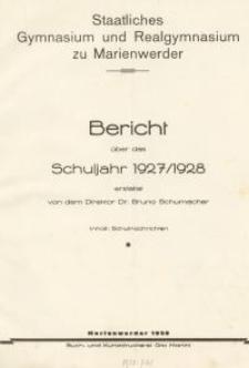 Staatliches Gymnasium und Realgymnasium zu Marienwerder : Bericht über das Schuljahr 1927/1928