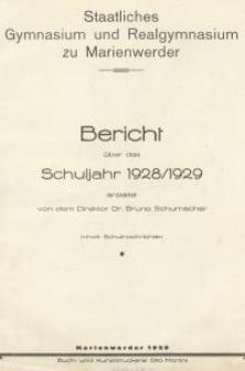 Staatliches Gymnasium und Realgymnasium zu Marienwerder : Bericht über das Schuljahr 1928/1929