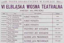 VI Elbląska Wiosna Teatralna - kwiecień-maj 1990 r.