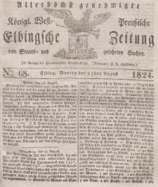 Elbingsche Zeitung, No. 68 Montag, 23 August 1824