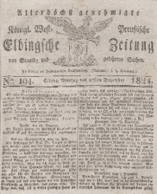 Elbingsche Zeitung, No. 104 Montag, 27 Dezember 1824
