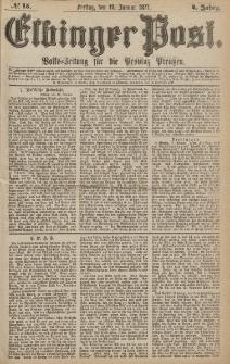 Elbinger Post, Nr.15 Freitag 19 Januar 1877, 4 Jh