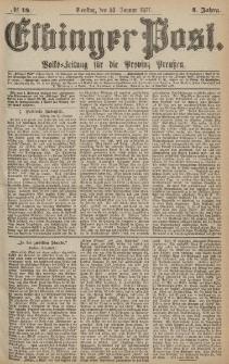 Elbinger Post, Nr.18 Dienstag 23 Januar 1877, 4 Jh