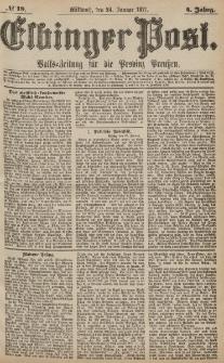 Elbinger Post, Nr.19 Mittwoch 24 Januar 1877, 4 Jh