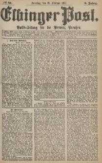 Elbinger Post, Nr.41 Sonntag 18 Februar 1877, 4 Jh
