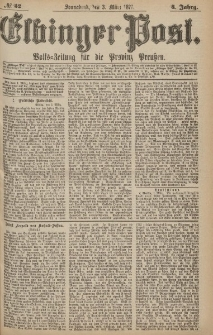 Elbinger Post, Nr.52 Sonnabend 3 März 1877, 4 Jh
