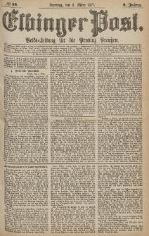 Elbinger Post, Nr.53 Sonntag 4 März 1877, 4 Jh