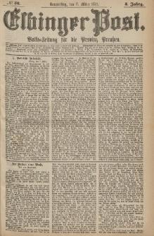 Elbinger Post, Nr.56 Donnerstag 8 März 1877, 4 Jh