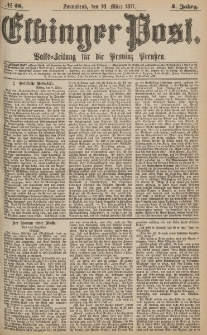 Elbinger Post, Nr.58 Sonnabend 10 März 1877, 4 Jh