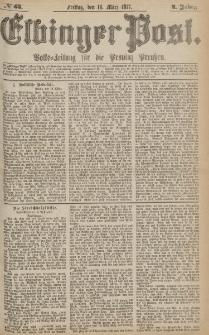 Elbinger Post, Nr.63 Freitag 16 März 1877, 4 Jh