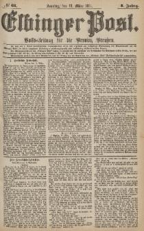 Elbinger Post, Nr.65 Sonntag 18 März 1877, 4 Jh